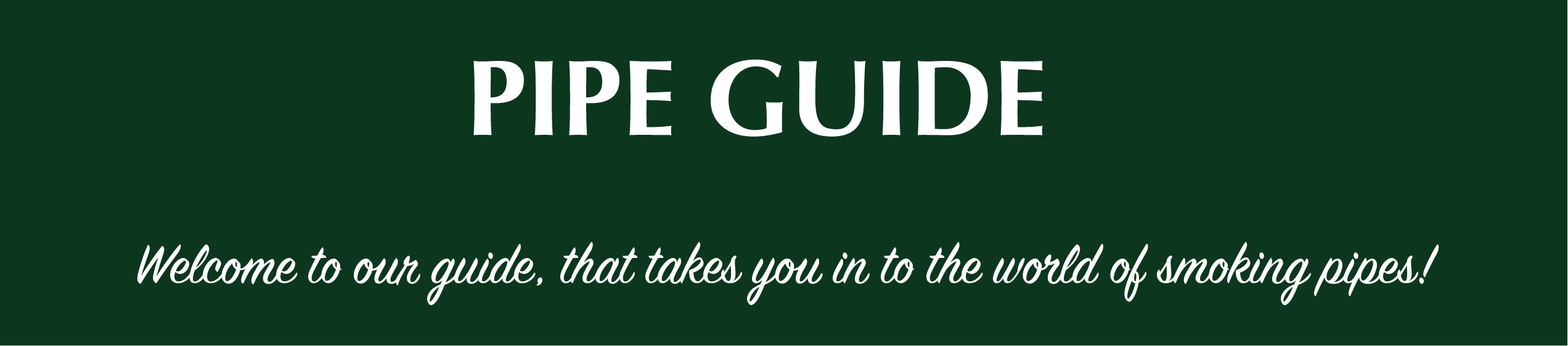 Green header for pipe guide with text